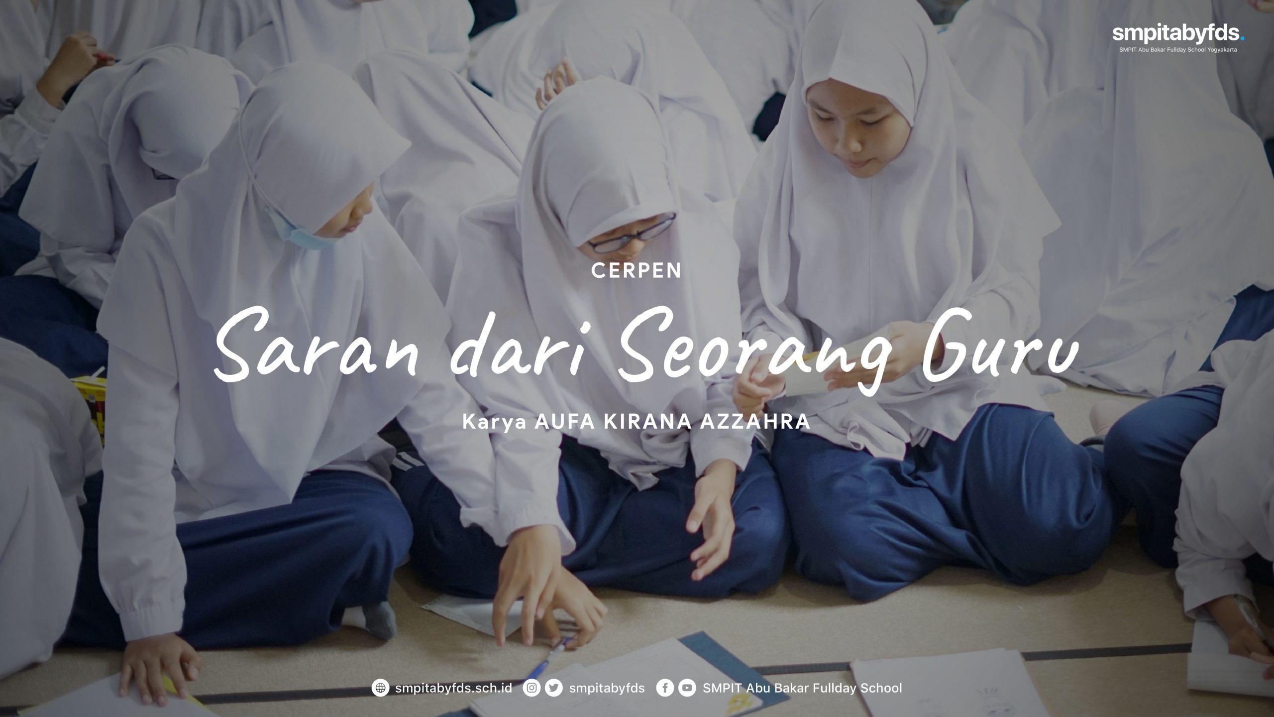 Cerpen – Saran dari Seorang Guru karya Aufa Kirana Azzahra