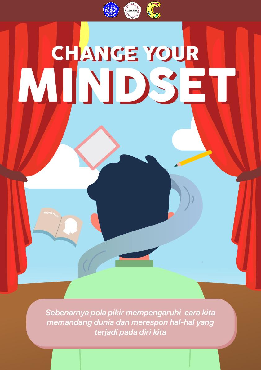 You are currently viewing Desain – Change Your Mindset karya Elesepta Zanetta Tuzzuhra& Naura Husna Kinanthi
